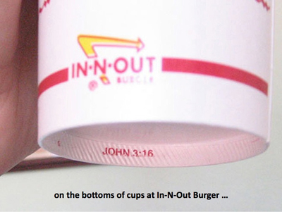 John 3:16 on In-N-Out Burger cups